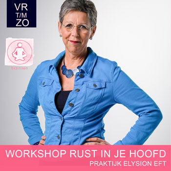 Workshop Rust in je hoofd - EFT Elysion